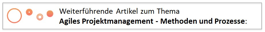 Weiterführende Artikel zum Thema Agiles Projektmanagement